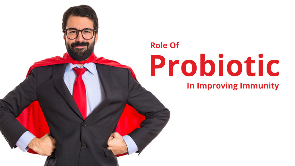 Role Of Probiotic In Improving Immunity